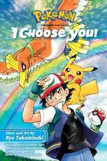 Pokémon The Movie: I Choose You! by Ryo Takamisaki