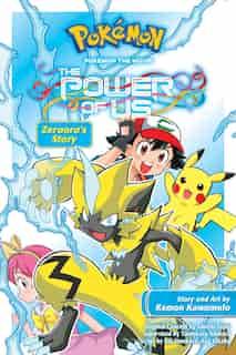 Pokémon the Movie: The Power of Us--Zeraora's Story by Kemon Kawamoto
