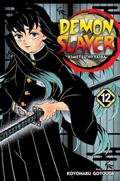 Demon Slayer: Kimetsu No Yaiba, Vol. 12 by Koyoharu Gotouge
