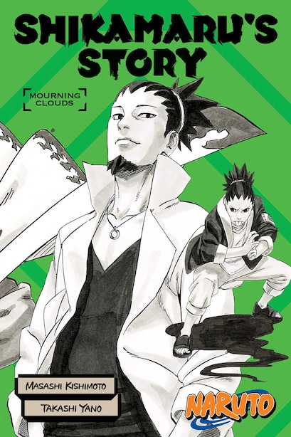 Naruto: Shikamaru's Story--Mourning Clouds by Takashi Yano