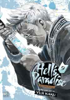 Hell's Paradise: Jigokuraku, Vol. 9 by Yuji Kaku