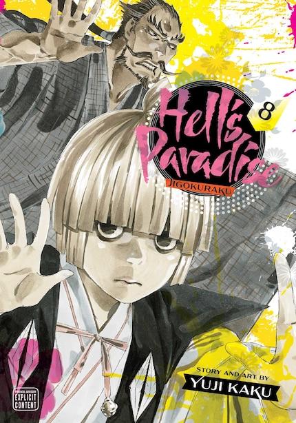 Hell's Paradise: Jigokuraku, Vol. 8 by Yuji Kaku