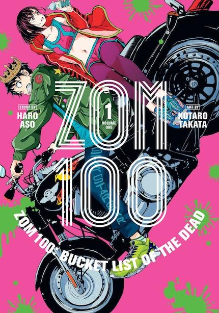 Zom 100: Bucket List of the Dead, Vol. 1 by haro Aso