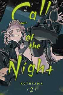 Call of the Night, Vol. 2 by Kotoyama
