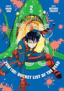 Zom 100: Bucket List of the Dead, Vol. 2 by haro Aso