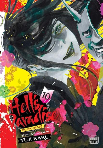 Hell's Paradise: Jigokuraku, Vol. 10 by Yuji Kaku