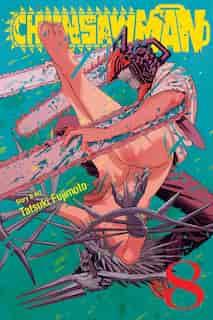 Chainsaw Man, Vol. 8 by Tatsuki Fujimoto
