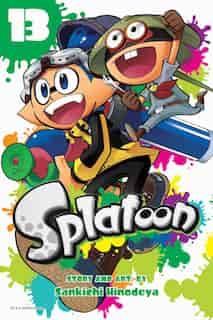 Splatoon, Vol. 13 by Sankichi Hinodeya
