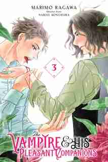 The Vampire And His Pleasant Companions, Vol. 3 by Narise Konohara