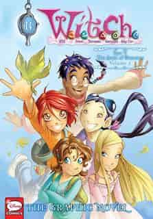 W.i.t.c.h.: The Graphic Novel, Part V. The Book Of Elements, Vol. 2 by Disney