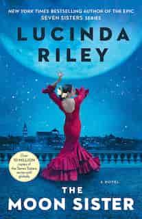 The Moon Sister: A Novel de Lucinda Riley