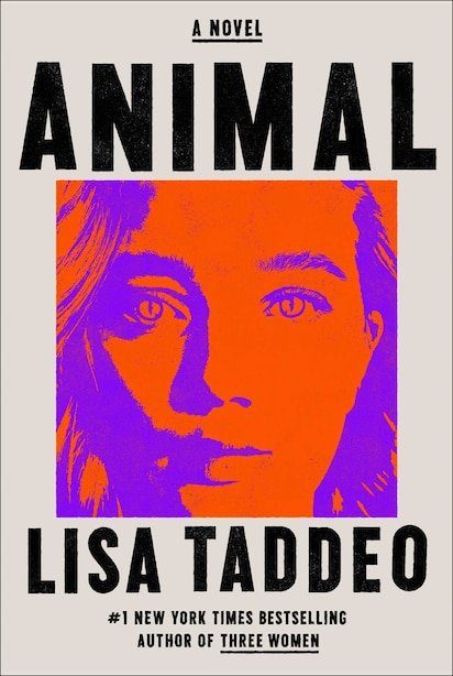 Animal: A Novel by Lisa Taddeo