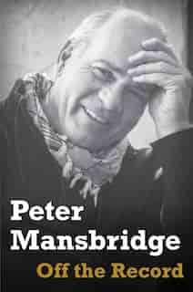 Off The Record by Peter Mansbridge