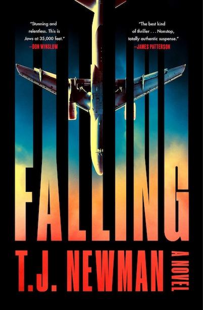 Falling: A Novel by T. J. Newman