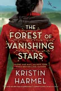 The Forest of Vanishing Stars: A Novel by Kristin Harmel