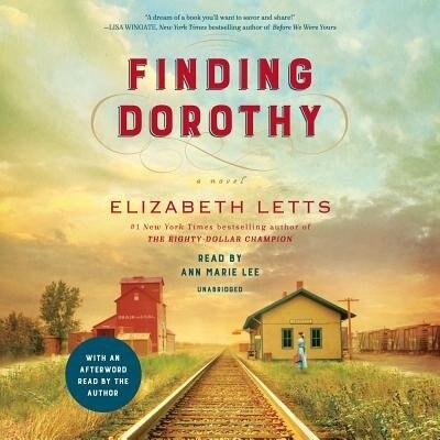 Finding Dorothy: A Novel by Elizabeth Letts