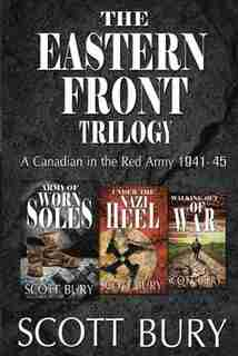The Eastern Front Trilogy by Scott Bury