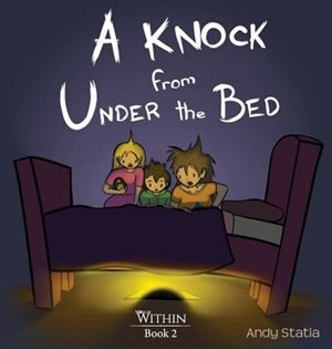 A Knock from Under the Bed by Andy Statia