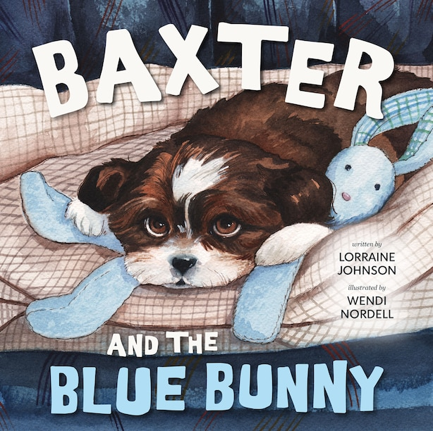 Baxter and the Blue Bunny by Lorraine Johnson