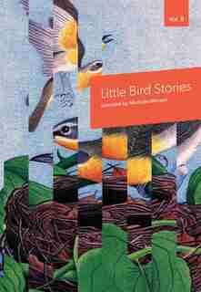 Little Bird Stories, Volume 8 by Shoshana Gertler