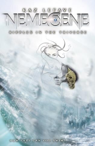 Nemecene: Ripples In The Triverse by Kaz Lefave
