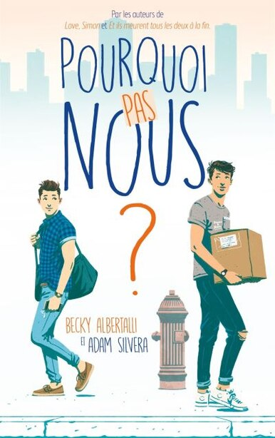 POURQUOI PAS NOUS? by Becky Albertalli