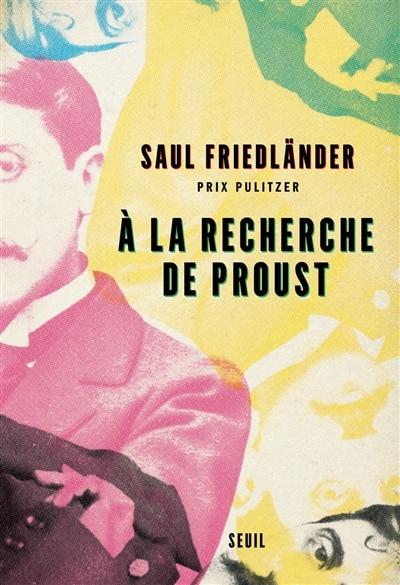 A la recherche de Proust (TP) de Saul Friedlander