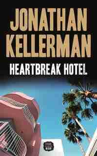 Heartbreak hotel de Jonathan Kellerman