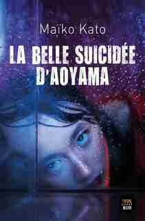 La belle suicidée d'Aoyama de Maïko Kato