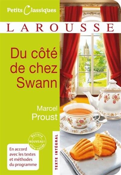 DU COTE DE CHEZ SWANN by Marcel Proust