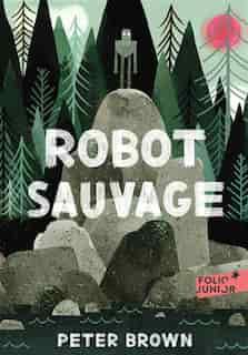 ROBOT SAUVAGE de Peter Brown
