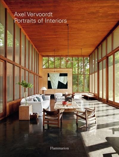 Axel Vervoordt: Portraits Of Interiors: Portraits Of Interiors by Michael James Gardner