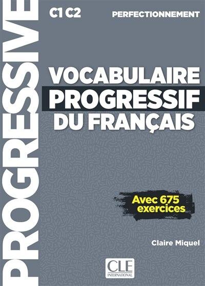 VOCABULAIRE PROGRESSIF DU FRANÇAIS NIVEAU PERFECTIONNEMENT CORRIGES + CD de COLLECTIF