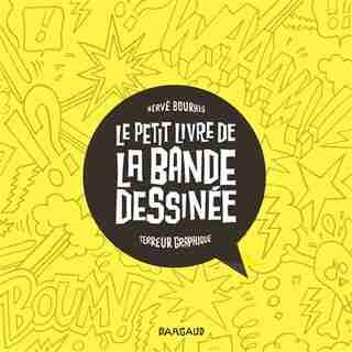 Le Petit Livre De La Bande Dessinée by Hervé Bourhis