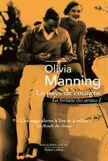 La fortune des armes Tome 1 La fortune dissipée de Olivia Manning