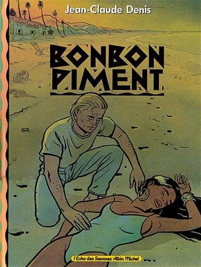 BONBON PIMENT by Jean-Claude Denis