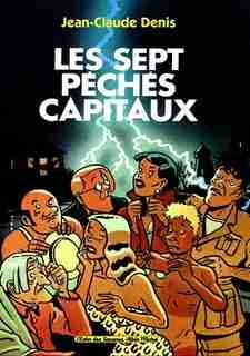 SEPT PECHES CAPITAUX - LES by Jean-Claude Denis