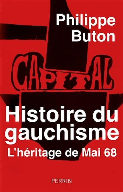 Histoire de l'extrême-gauche de Philippe Buton
