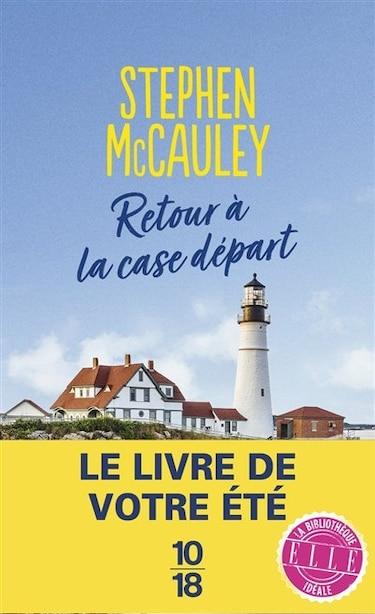 MY EX-LIFE / RETOUR A LA CASE DEPART by Stephen Mccauley