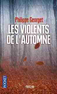 Les violents de l'automne de Philippe Georget