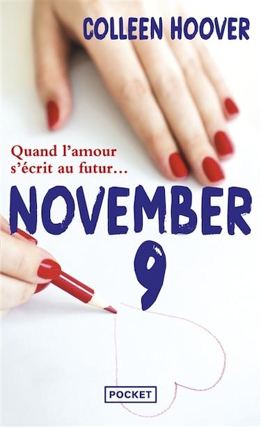 NOVEMBER 9 VERSION FRANÇAISE de Colleen Hoover