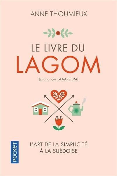 LE LIVRE DU LAGOM de Anne Thoumieux
