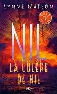 Nil Tome 3 La colère de Nil de Lynne Matson
