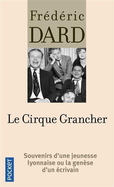Le cirque Grancher de Frédéric Dard