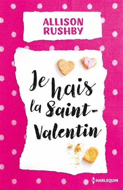 JE HAIS LA ST VALENTIN by Allison Rushby