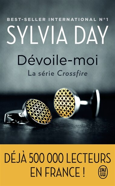 Crossfire t1 Dévoile-moi by Sylvia Day