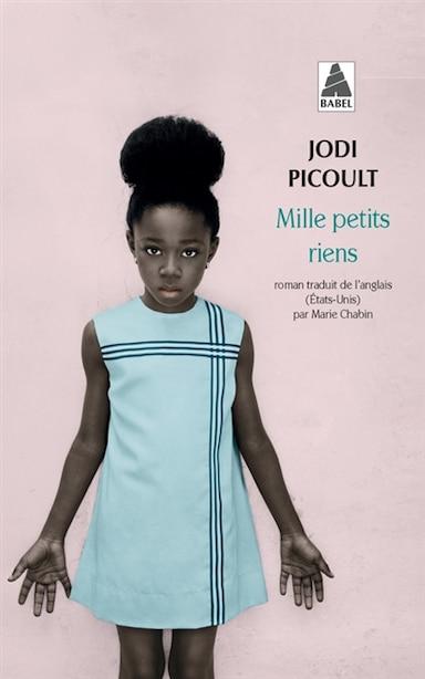 Mille Petits Riens by Jodi Picoult
