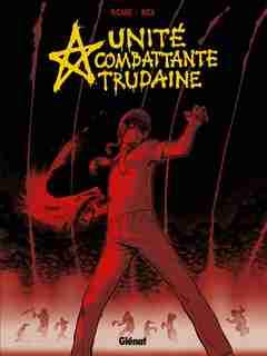 UNITE COMBATTANTE TRUDA by Sylvain Ricard
