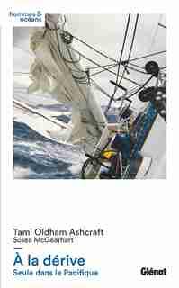 A la derive by Tami Oldham Ashcraft