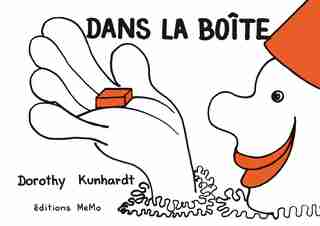 Dans la boîte by Dorothy Kunhardt